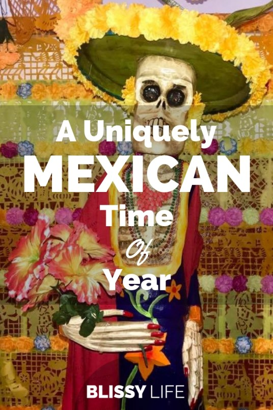 A Uniquely MEXICAN Time Of Year