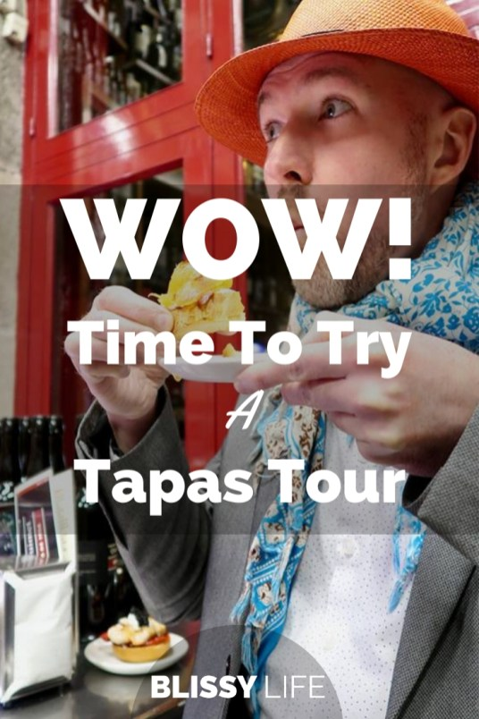 WOW! Time To Try A Tapas Tour