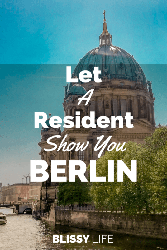 _Let A Resident Show You BERLIN _