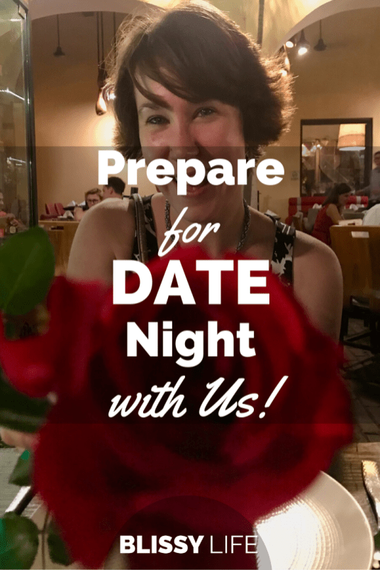 Prepare for DATE Night with Us!