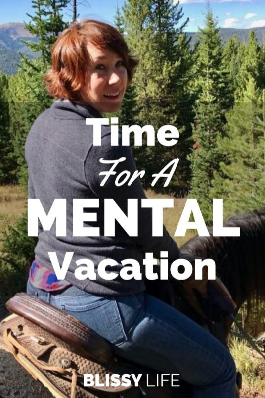 Time For A MENTAL Vacation