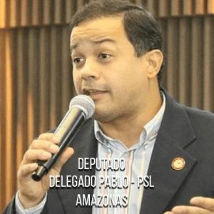 Deputado Delegado Pablo – PSL – Delegado da PF