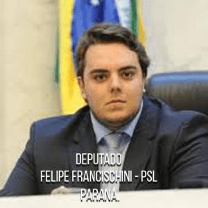 Deputado Felipe Francischini – PSL – Filho do Deputado Delegado Francischini