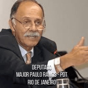 Deputado Major Paulo Ramos – PDT – Major da PMERJ