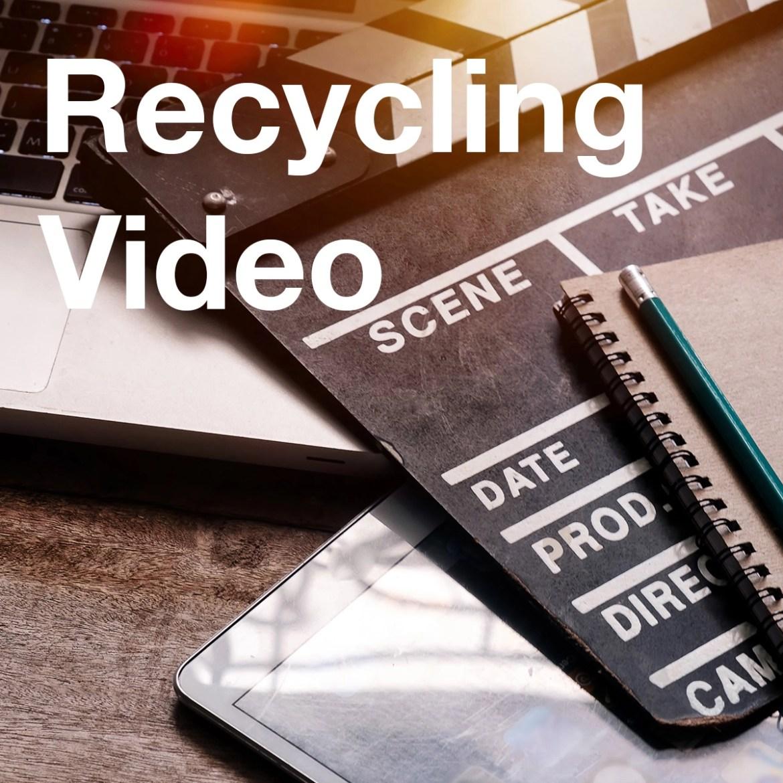 Recycling Marketing Videos