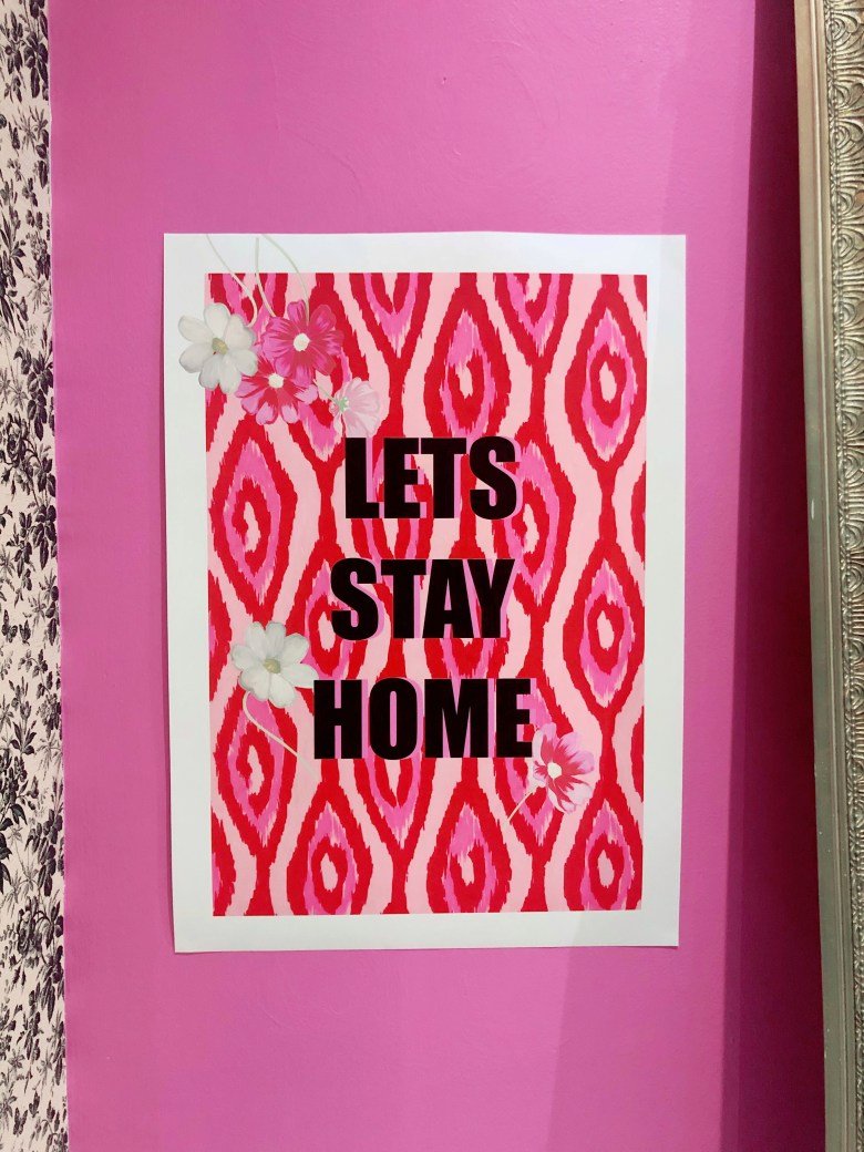 Lets Stay Home, Wear The House print JPG
