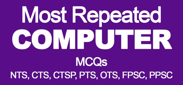Most Repeated Computer MCQs