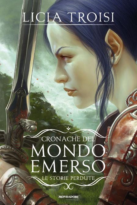 Le Cronache Del Mondo Emerso - Le storie perdute