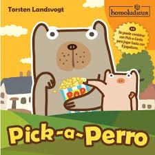 Pick a Perro ( Homoludicus)