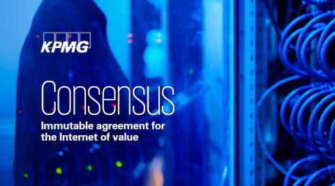 """""""Consensus – Immutable agreement for the Internet of value"""", KPMG"""
