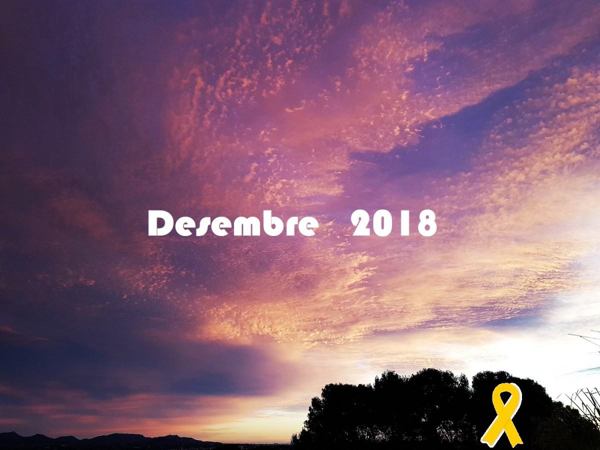 """""""Desembre és un vell que arruga la pell"""". Meteorologia de desembre, 2018, Camp de Túria."""