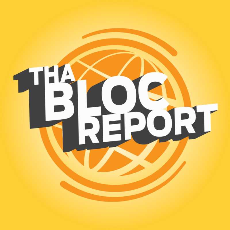 Tha Bloc Report Episode 17 – 2019 End of the Year Episode