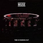 Time Is Running Out de Muse