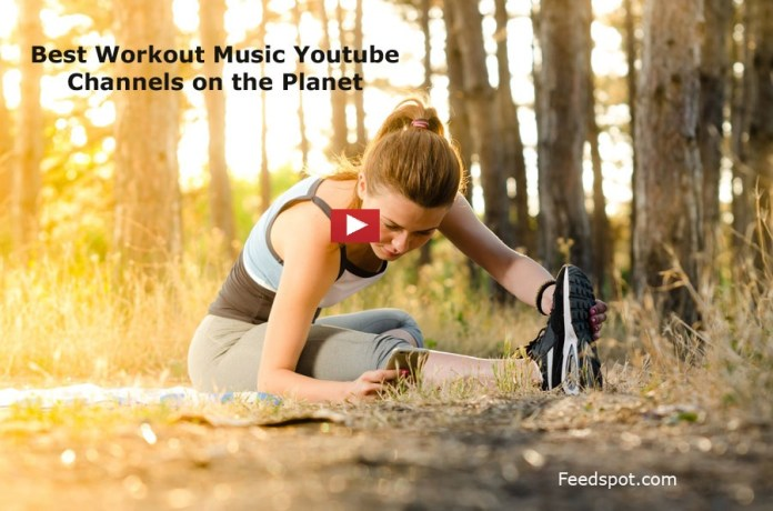 Workout Music Youtube Channels