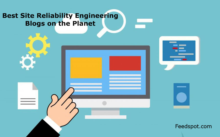 Site Reliability Engineering Blogs