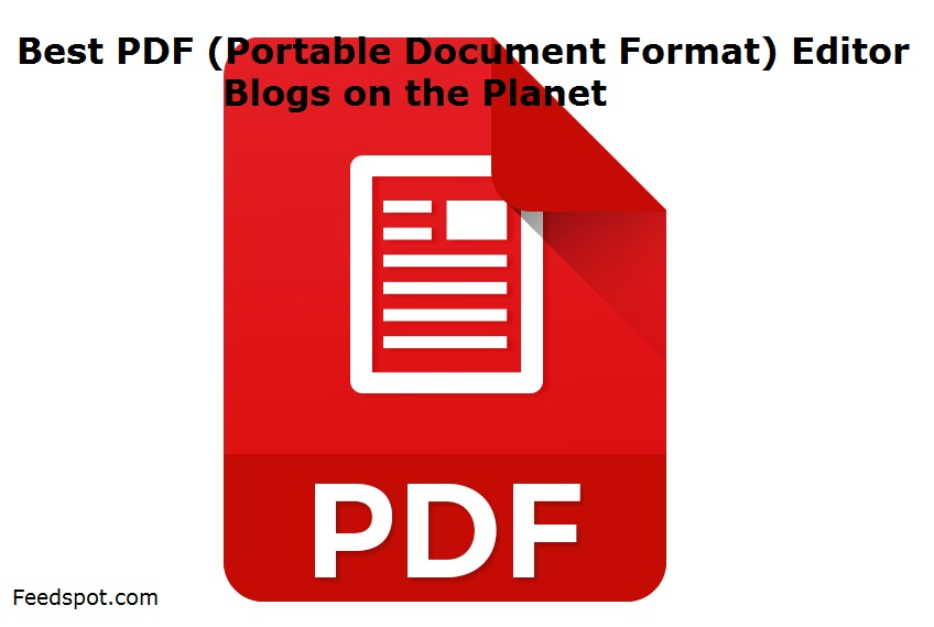 PDF (Portable Document Format) Editor Blogs