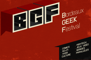 Bordeaux Geek Festival