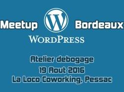 Bordeaux Wordpress debogage