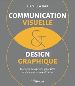 livre Daniela Bak communication visuelle et design graphique