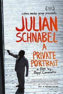 JULIAN SCHNABEL – A PRIVATE PORTRAIT Poster
