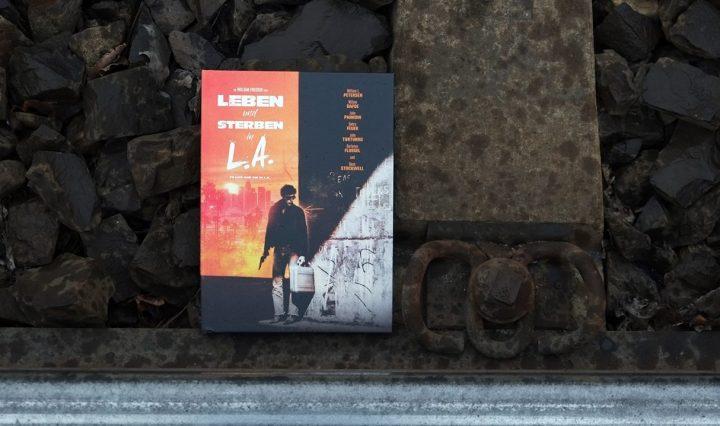 Leben und Sterben in L. A. (1985) – Filmkritik und Review zum Mediabook