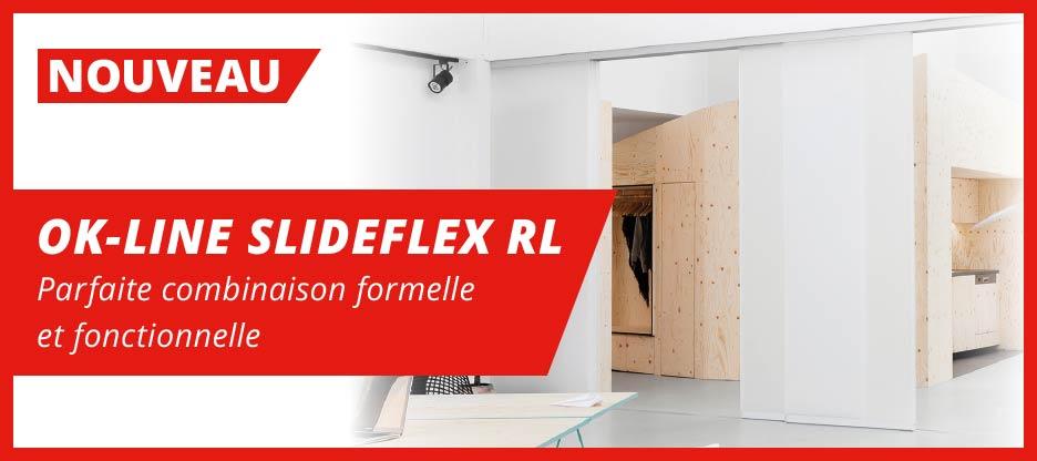OK-LINE SLIDEFLEX RL – Parfaite combinaison formelle et fonctionnelle