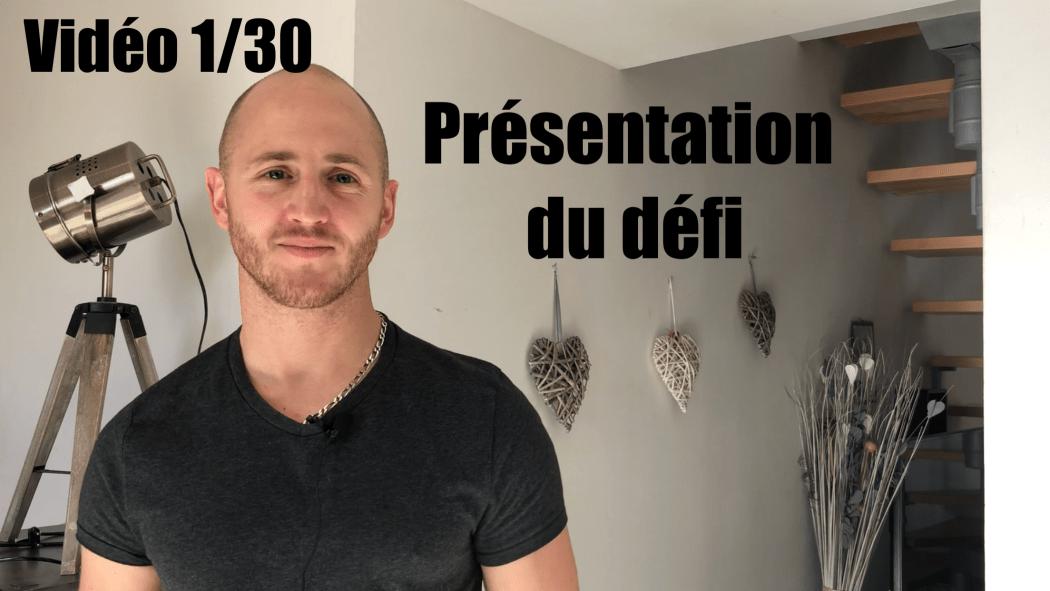 défi vidéos 30 vidéos en 30 jours