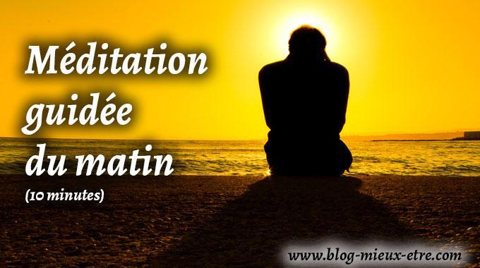 Méditation du matin - 10 minutes