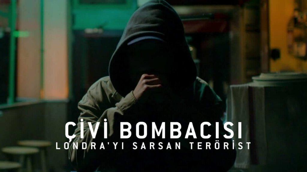 Çivi Bombacısı Londra'yı Sarsan Terörist Film Konusu ve Yorumu