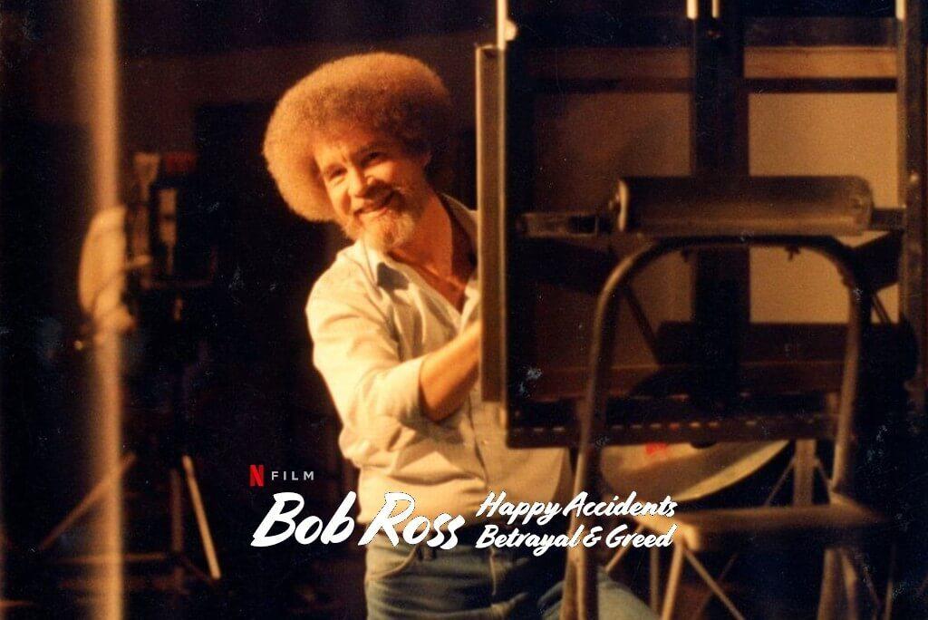 Bob Ross Küçük Mutlu Ağaçların Arasında Gizlenen İhanet ve Hırs Belgesel Filmi – Netflix
