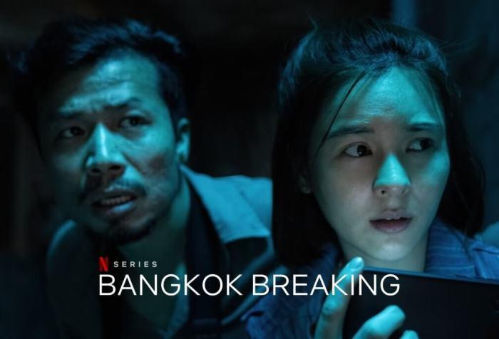Bangkok Breaking Dizi Konusu ve Yorumu – Netflix