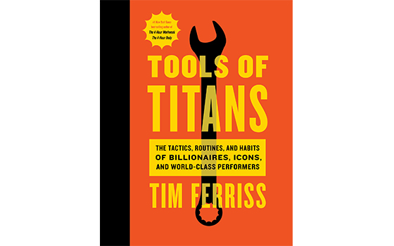 Tim Ferriss Tools of Titans
