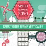 SpeedFraming 2050, pour tout savoir des fermes verticales