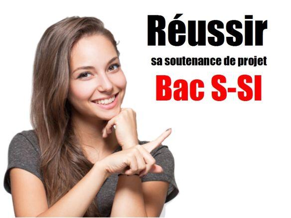 Bac S-SI : Réussir sa soutenance oral de projet