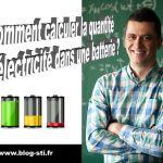 Formulaire – Comment calculer la quantité d'électricité d'une batterie ?