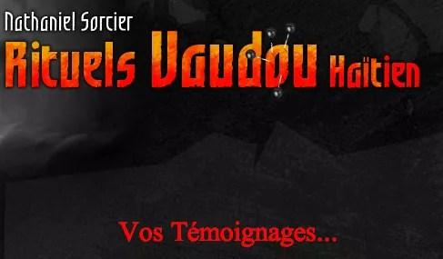 Nathaniel Sorcier Vaudou Témoignage