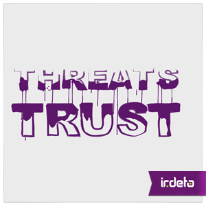 Turning the Internet of Threats into the Internet of Trust