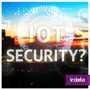New IoT Security Bill is One Step Toward Fixing a Global Security Problem