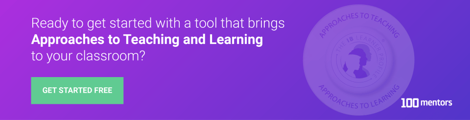 Ready to get started wit ha tool that brings Approaches to Teaching & Learning to your classroom?