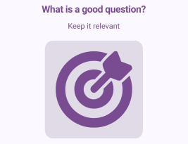 Is this a good question? Part 1: Keep it Relevant