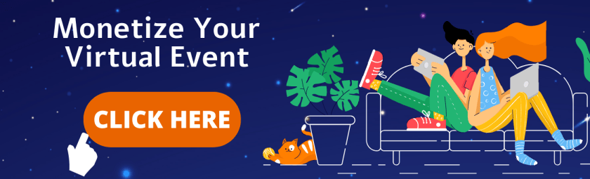 Monetize your virtual event