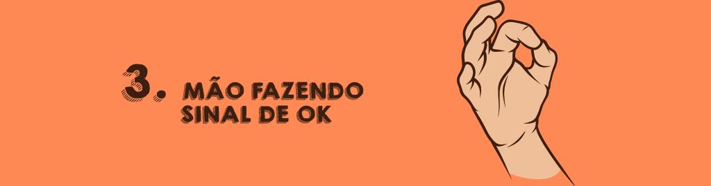 SIGNIFICADO DE GESTOS DE MÃOS EM VÁRIAS PARTES DO MUNDO: Mão fazendo sinal de OK