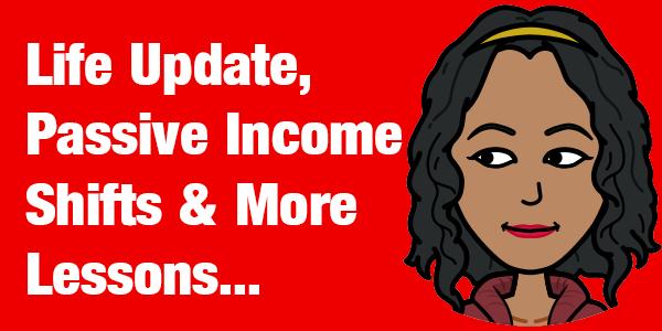 Passive Income Shifts & More Entrepreneur Lessons