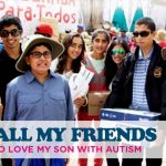 TO ALL MY FRIENDS WHO LOVE MY SON WITH AUTISM