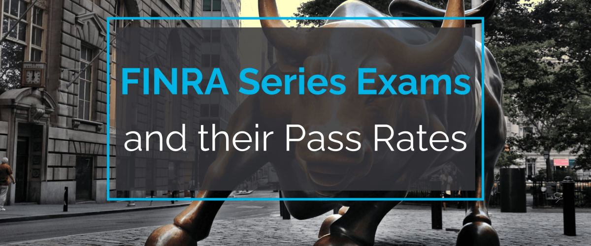FINRA Series Exams and Pass Rates