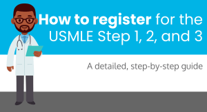 how to register for the USMLE Step 1, 2, and 3