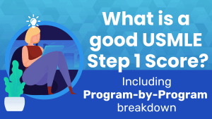 what is a good usmle step 1 score