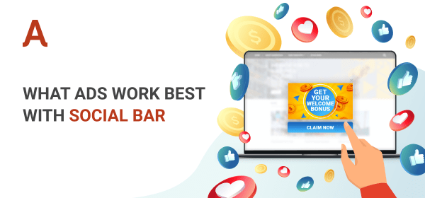 What ads work best with Social Bar