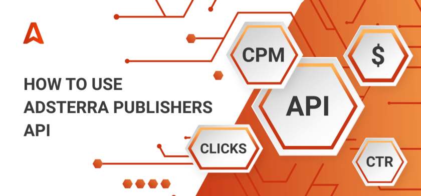 Quick Guide To Adsterra Publishers API_header