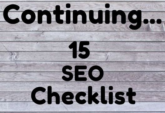 15 Seo Checklist New Updates Part 2 - Continuing - Adwants Digimac